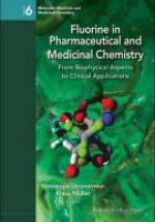 Fluorine In Pharmaceutical And Medicinal Chemistry: From Biophysical Aspects To